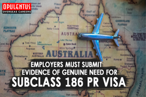 Employers Must Submit Evidence of Genuine Need for Subclass 186 PR Visa