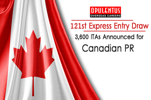 121st Express Entry Draw: 3,600 ITAs Announced for Canadian PR