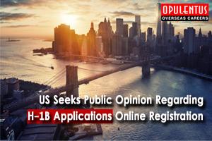US-Seeks-Public-Opinion-Regarding-H-1B-Applications-Online-Registration