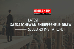 Latest Saskatchewan Entrepreneur Draw Issued 43 Invitations