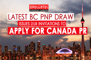 Latest BC PNP Draw Issues 218 Invitations to Apply for Canada PR