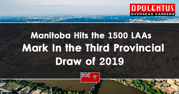 Manitoba Hits the 1500 LAAs Mark In the  Third Provincial Draw of 2019