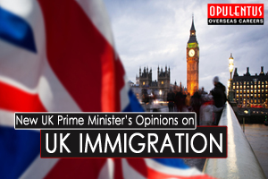 New UK Prime Minister's Opinions on UK Immigration