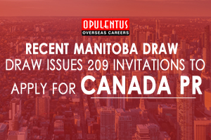Recent Manitoba Draw Issues 209 Invitations to Apply for Canada PR