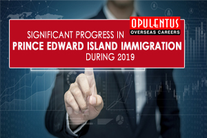 Significant Progress in Prince Edward Island Immigration During 2019