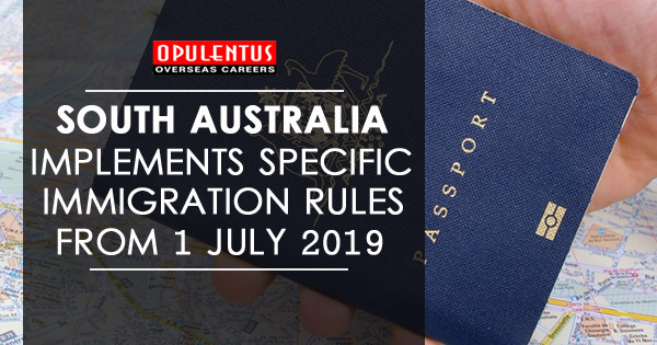South Australia Implements Specific Immigration Rules from 1 July 2019