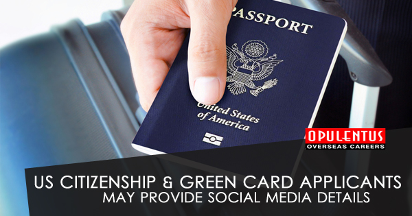 US Citizenship & Green Card Applicants May Provide Social Media Details