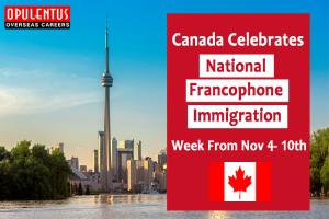 Canada Celebrates National Francophone Immigration Week.